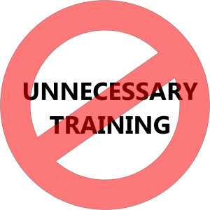 Say No to unnecessary training